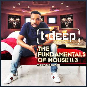 Album Presents Fundamentals Of House Vol 3 from T Deep