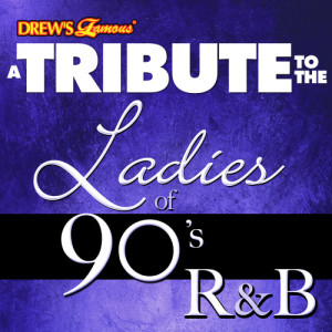 The Hit Crew的專輯A Tribute to the Ladies of 90's R&B