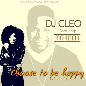 Album Choose to Be Happy (La La La) from DJ Cleo