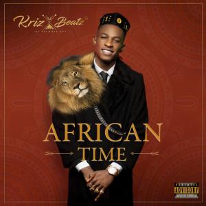 Album African Time from Krizbeatz