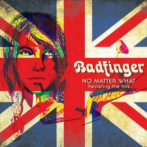 Album No Matter What - Revisiting the Hits from Badfinger