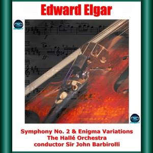 Sir John Barbirolli的專輯Elgar: Symphony 2 & Enigma Variations