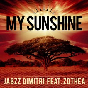 Album My Sunshine (feat. Zothea) from Jabzz Dimitri
