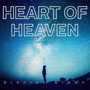 Album Heart of Heaven from Brenton Brown