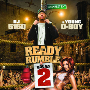 Album Ready to Rumble: Round 2 (Explicit) from Young D-Boy