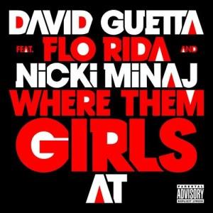 David Guetta的專輯Where Them Girls At [feat. Nicki Minaj & Flo Rida]
