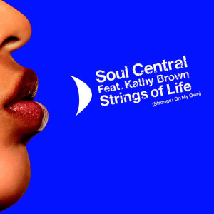 Listen to Strings Of Life (Supernova Remix) song with lyrics from Soul Central