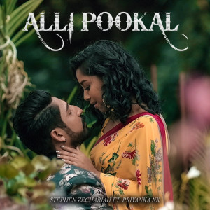 Listen to Alli Pookal song with lyrics from Stephen Zechariah