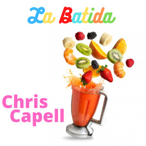 Album La Batida (Explicit) from Chris Capell