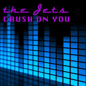 Album Crush On You (Live) from The Jets