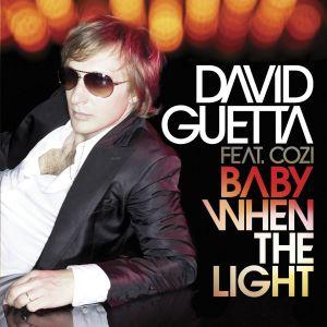 David Guetta的專輯Baby When The Light (feat. Cozi)