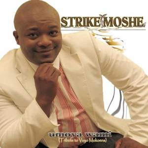 Listen to Umoya Wami song with lyrics from Tribute to Vuyo Mokoena (by Strike Moshe)