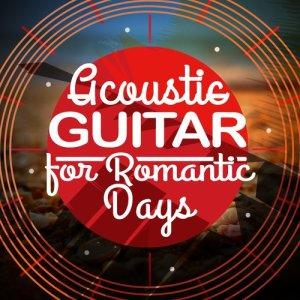 Album Acoustic Guitar for Romantic Days from Romantic Guitar Music