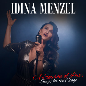 Idina Menzel的專輯A Season of Love: Songs for the Stage