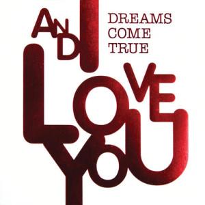DREAMS COME TRUE的專輯And I Love You(digital Ver.)