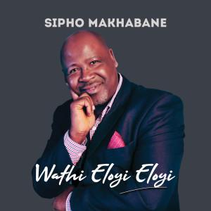 Album Wathi Eloyi Eloyi from Sipho Makhabane