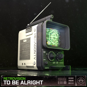 Album To Be Alright from RetroVision