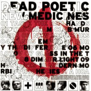 New Medicines 2004 Dead Poetic