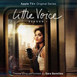 """อัลบัม Little Voice (From the Apple TV+ Original Series """"Little Voice"""") ศิลปิน Sara Bareilles"""