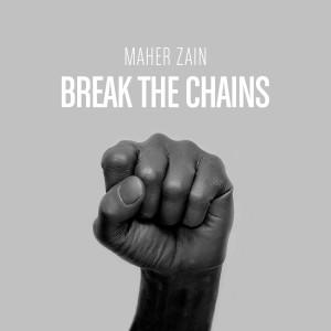 Album Break the Chains from Maher Zain