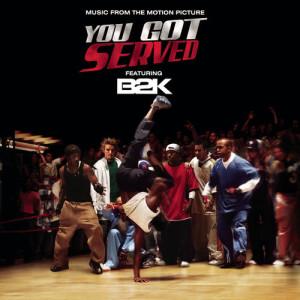 "Album B2K Presents ""You Got Served"" Soundtrack from B2K"