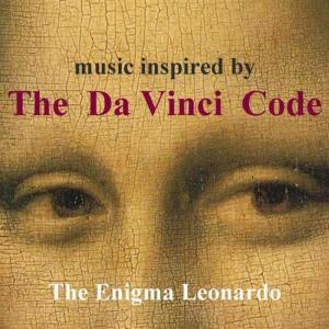Music Inspired By The Da Vinci Code - The Enigma Leonardo