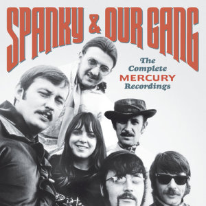 Album The Complete Mercury Recordings from Spanky & Our Gang