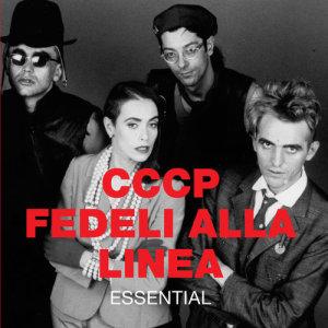 Album Essential from CCCP  Fedeli Alla Linea