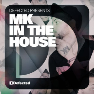 Album Defected Presents MK In The House from Various Artists