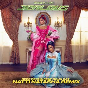 收聽Bebe Rexha的Baby, I'm Jealous (feat. Doja Cat) [Natti Natasha Remix]歌詞歌曲