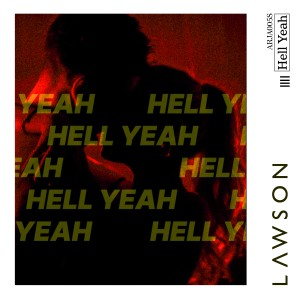 Lawson的專輯Hell Yeah