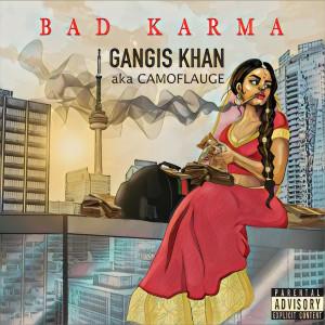 Album Bad Karma (Explicit) from Gangis Khan