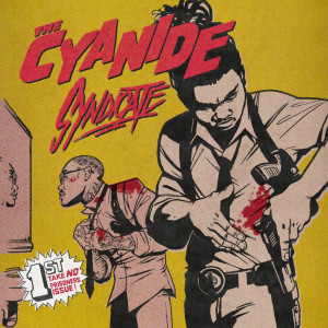 Nacho Picasso的專輯The Cyanide Syndicate