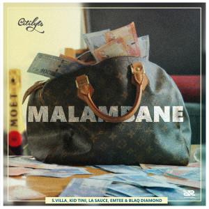 Listen to Malambane (Explicit) song with lyrics from DJ Citi Lyts