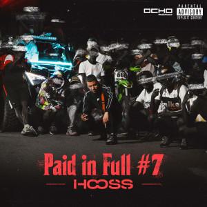 Album Paid in Full #7 (Explicit) from Hooss
