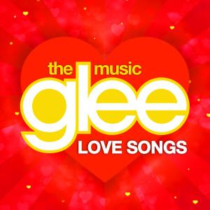 Glee Cast的專輯Glee Love Songs