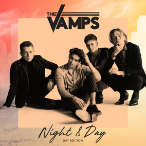 The Vamps的專輯Night & Day