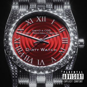 Album DIRTY WATCH from ZaeHD & CEO