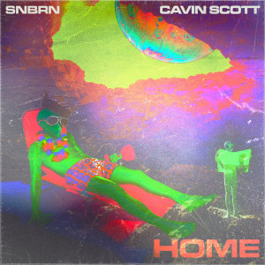 Album Home from SNBRN