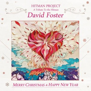 G.NA的專輯Hitman Project : A Tribute To The Hitman, David Foster