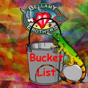 Album Bucket List from The Bellamy Brothers