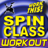 Work This! Workout Album Work This! Spin Class Workout + Bonus Instrumental Remixes Mp3 Download