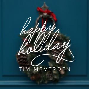 Album Happy Holiday from Tim Meverden