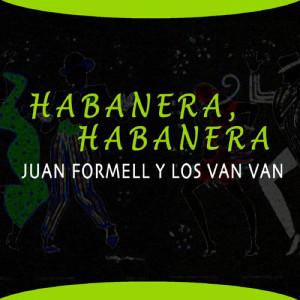 Album Habanera, Habanera from Juan Formell Y Los Van Van