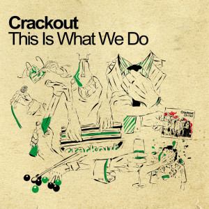 This Is What We Do 2004 Crackout