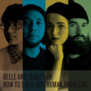 Album How To Solve Our Human Problems Parts 1-3 from Belle and Sebastian