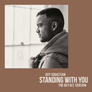 Guy Sebastian的專輯Standing With You (The Guy Alt. Version)