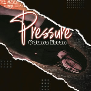 Album Pressure from Oduma Essan