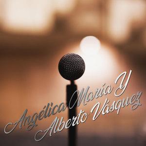 Album Angélica María y Alberto Vásquez from Alberto Vazquez