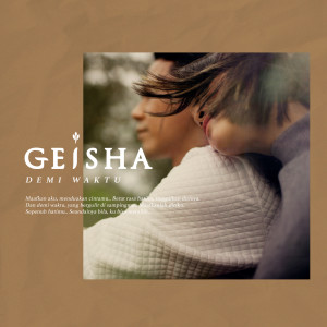 Demi Waktu dari Geisha